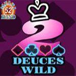 Deuces Wild (52 Hands)
